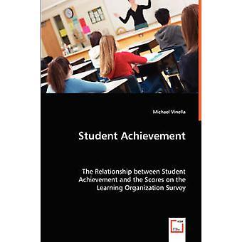 Leistungen der Schüler die Beziehung zwischen Leistungen der Schüler und die Kerben auf dem Learning Organisation Umfrage Vinella & Michael