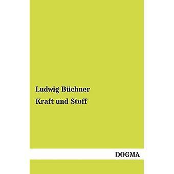 Kraft und Stoff par Bchner & Ludwig
