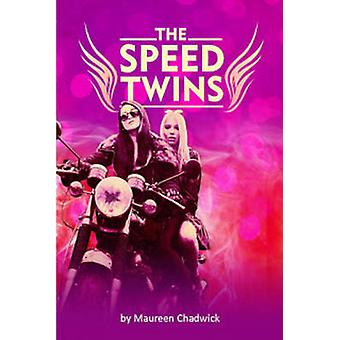Speed Twins by Maureen Chadwick - 9780957679245 Book