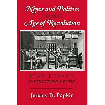 Nieuws en politiek in het tijdperk van de revolutie-Jean Luzac Gazette de L
