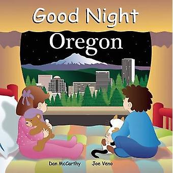 Good Night Oregon by Dan McCarthy - Anne Rosen - Joe Veno - 978160219