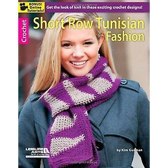 Short Row Tunisian Fashion by Leisure Arts - 9781609006747 Book