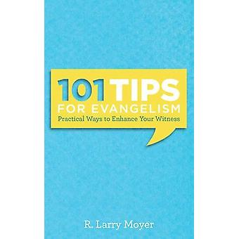 101 Tips for Evangelism by Larry R. Moyer - 9781619708846 Book