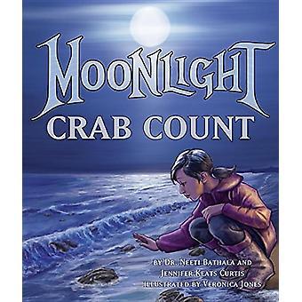 Moonlight Crab Count by Neeti Bathala - 9781628559316 Book