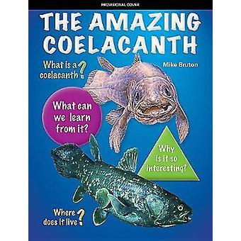 The Amazing Coelacanth by The Amazing Coelacanth - 9781775845027 Book