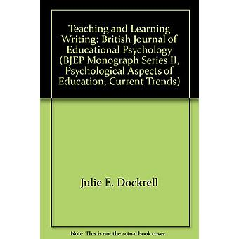 Teaching and Learning Writing - British Journal of Educational Psychol