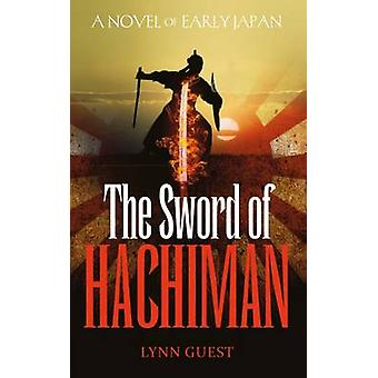 The Sword of Hachiman by Lynn Guest - 9781861515636 Book