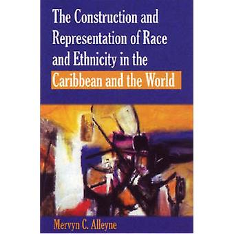 The Construction and Representation of Race and Ethnicity in the Cari