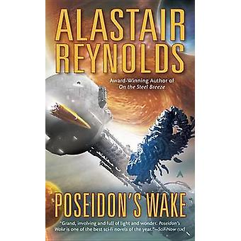 Poseidon's Wake by Alastair Reynolds - 9780425256343 Book