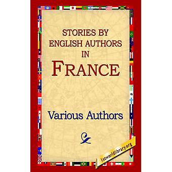 Historias de autores ingleses en Francia por varios autores