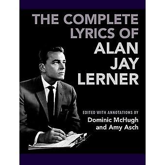 Kompletter Text von Alan Jay Lerner von Dominic McHugh