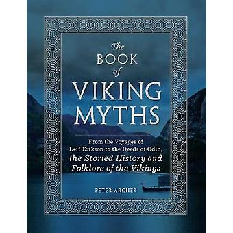 Book of Viking Myths by Peter Archer