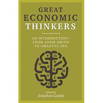 Great Economic Thinkers by Jonathan Conlin