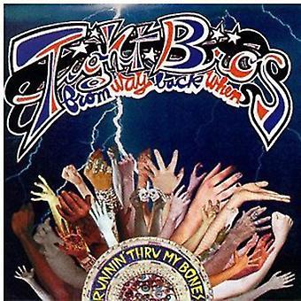 Tight Bros From Way Back when - Runnin' Thru My Bones [CD] USA import