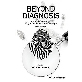 Beyond Diagnosis by Michael Bruch