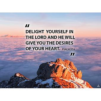 Psalm 37:4 Poster Delight Yourself In The Lord Bible Verse Quote Wall Art (24x18)