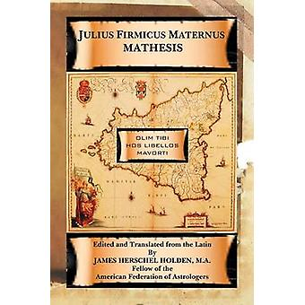 Mathesis door Maternus & Julius Firmicus