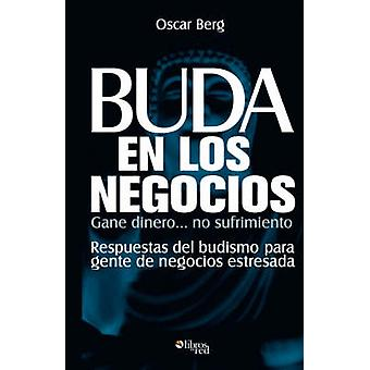 Buda En Los Negocios by Berg & Oscar