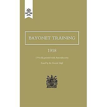 Bayonet Training 1918 by Staff & The General