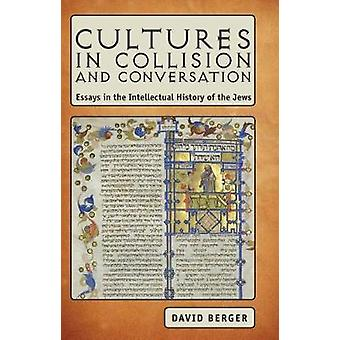 Cultures in Collision and Converstion by Berger & David