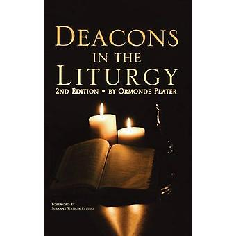 Deacons in the Liturgy by Plater & Ormonde