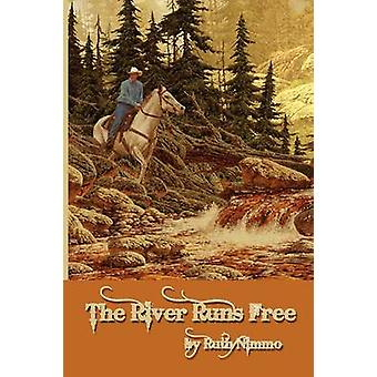 The River Runs Free by Nimmo & Ruth
