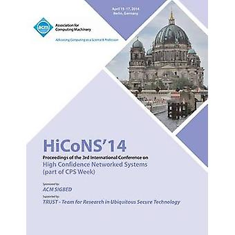 Hicons 14 Conference on High Confidence Networked Systems by Hicons 14 Conference Committee