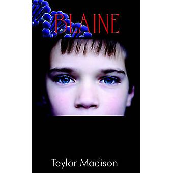 Blaine by Madison & Taylor