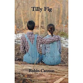 Tilly Fig by Cannon & Robin