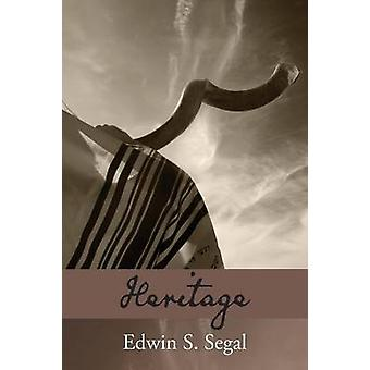 Heritage by Segal & Edwin S.