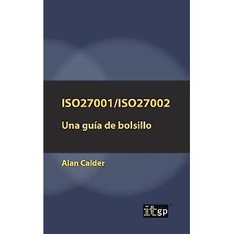 ISO27001ISO27002 Una gua de bolsillo by Calder & Alan