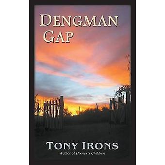 Dengman Gap by Irons & Tony