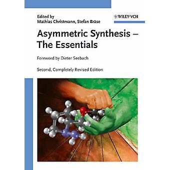 Asymmetric Synthesis 2e by Christmann