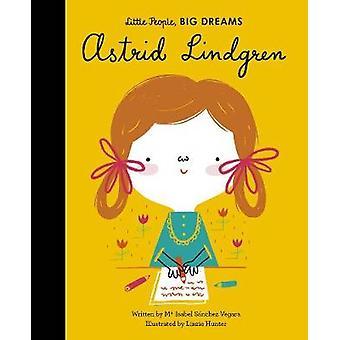 Astrid Lindgren by Maria Isabel Sanchez Vegara - 9780711252172 Book