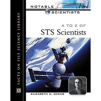 A to Z of STS Scientists by Elizabeth H. Oakes - 9780816046065 Book