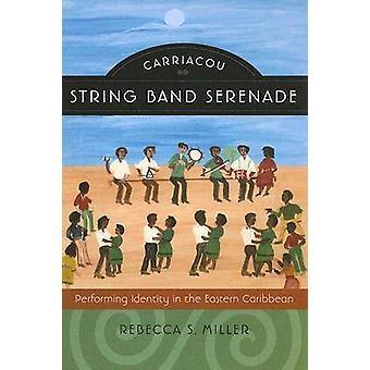Carriacou String Band Serenade - Identité d'interprétation dans l'Est Ca