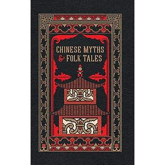 Chinese Myths and Folk Tales by Barnes & Noble - 9781435169852 Bo