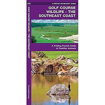 Golf Course Wildlife, Southeast Coast: A Folding Pocket Guide to Familiar Coastal Species in the Southeastern...