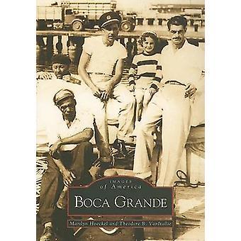 Boca Grande by Marilyn Hoeckel - 9780738506135 Book