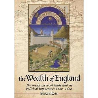 Rijkdom van Engeland door Susan Rose