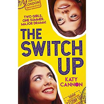The Switch Up by Katy Cannon - 9781788950404 Book