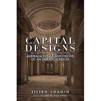 Capital Designs - Australia House and Visions of an Imperial London by