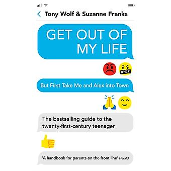 Get Out of My Life by Tony Wolf