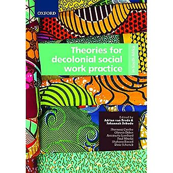 Theories for decolonial social work practice in South Africa
