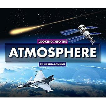 Looking Into the Atmosphere� (Looking at Layers)