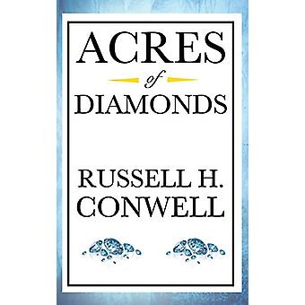 Acres of Diamonds by Russell Herman Conwell - 9781515436751 Book