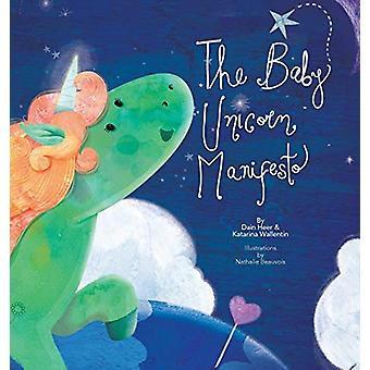 The Baby Unicorn Manifesto by Dain Heer - 9781634931533 Book