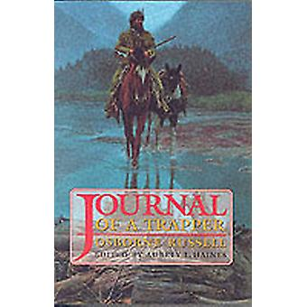 Journal of a Trapper af Osborne Russell
