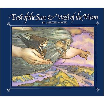 East of the Sun and West of the Moon by Mercer Mayer