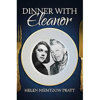 Dinner With Eleanor